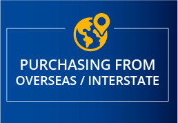 Purchasing from Overseas or Interstate